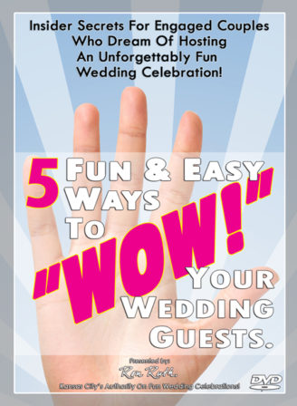 """Ron Ruth small business education, conference presentations and #inspiramaginativity on DVD - """"5 Fun & Easy Ways To 'WOW!' Your Wedding Guests."""""""